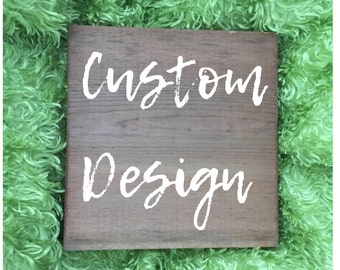 "Custom 12""x12"" Wood Sign"