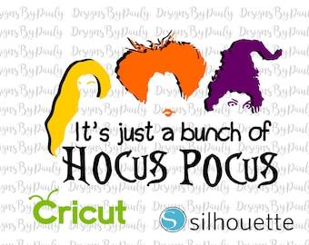 Hocus Pocus Its Just a Bunch of  design svg png jpeg download