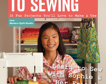 A Kid's Guide to Sewing by Sophie Kerr