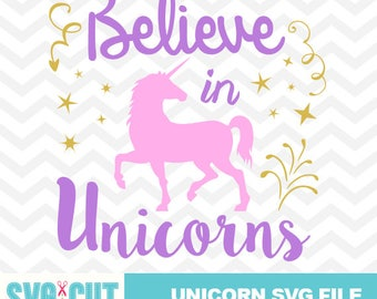 Believe in Unicorns Cut file, Unicorn Cut File, Unicorn Clipart, Unicorn SVG, DXF, Believe in Unicorns Cut Design, Cricut and Cameo, svg-028