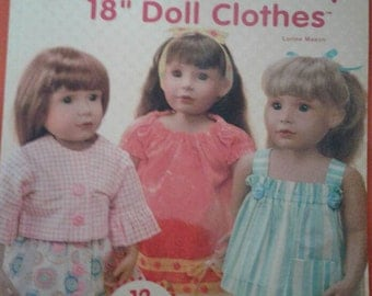 Love to Dress Up..... SEW A  Wardrobe... Fits American Girl & other 18 inch dolls