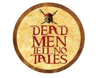 Pirates of the Caribbean Button - Dead Men Tell No Tales Button - Pirate Pin - Theme Park Button - Disney Inspired Pin