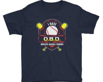 Kids Baseball T-Shirt - Obsessive Baseball Disorder - Baseball Youth Shirt - Baseball Gifts - Baseball Player T-Shirt