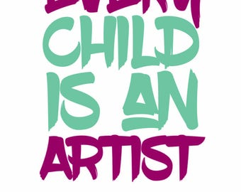 Printable Every Child is an Artist