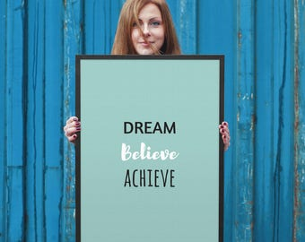 Dream, Believe, Achieve, 8x10, 18x24, Printable Art, Inspirational Wall Art, Digital Art Print, Home Decor, Quote Print, Wall Art