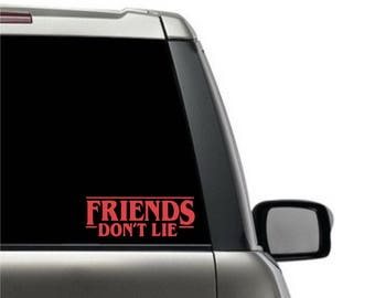 Friends Don't Lie Stranger Things Decal