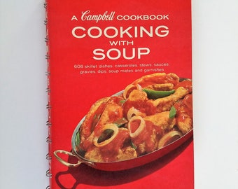 Campbell Cookbook: Cooking With Soup