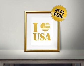 I Love USA, Real Gold Foil Print, USA Wall Decor, Wall Prints for Living Room, Office wall art prints, I Love America, Gold US Flag,