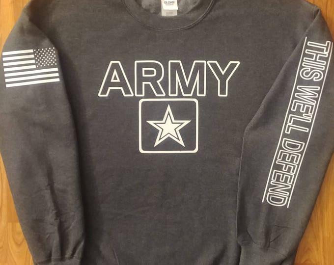 Army - Army Sweatshirt - Mens Army Sweatshirt - Womens Army Sweatshirt - Crew Neck - National Guard - Army Veteran - Army Wife - US Army