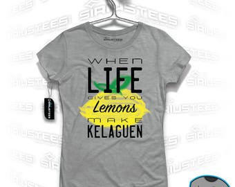Life Gives You Lemons Make Kelaguen T Shirt Available in Unisex/His/Her Guam Hawaii Pacific Island Food Islander Gift SIRIUSTEES