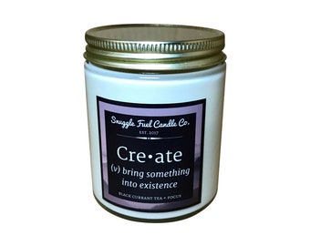 Create ~ 6 oz Soy Wax Candle | Focus Candle | Gift | Black Currant Tea Candle