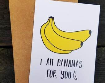 I am bananas for you, Valentine's Day card, greeting card, funny card, pun card birthday card