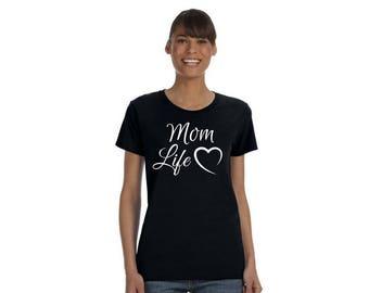 Mom Life- T-Shirt