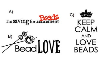 Even More BEAD LOVE DECALS (your choice)