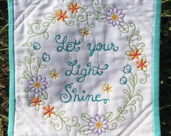 Let Your Light Shine - Quilted Mug Rug Coaster - Machine Embroidered and Quilted