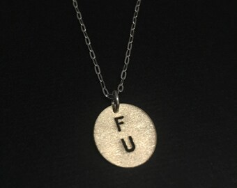 FU, Fuck You, IDFWU, Brass Initial Necklace, Small Circle Necklace, Round Charm, Brass Pendant, Mature