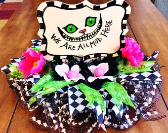 We Are All Mad Here, Alice in Wonderland, Cheshire Cat Centerpiece
