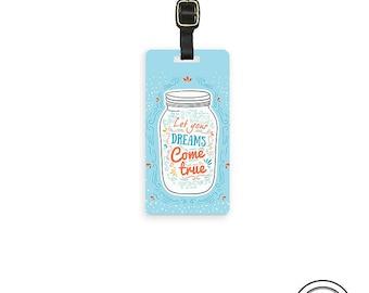 Luggage Tag  Let your Dreams Come True Mason Jar - Single Tag