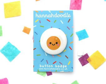 Fried Egg Badge, Breakfast Food Gift, Round 38mm Button Badge, Kawaii Present, hannahdoodle