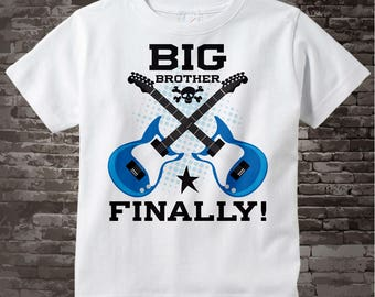 Big Brother Finally Guitar Rocker Shirt or Onesie, Infant, Toddler or Youth sizes t-shirt 11062013b