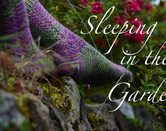SLEEPING in the GARDEN ~ Sock knitting pattern - easy- for all wool/Ramie or similar yarns