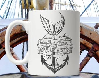 Soul of a Mermaid, Mouth of a Sailor Mug - Color accent - Anchor