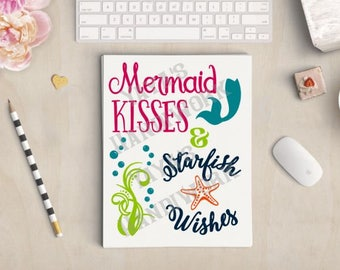SVG - Mermaid Kisses and Starfish Wishes - Digital file - INSTANT DOWNLOAD - svg, png, pdf, silhouette