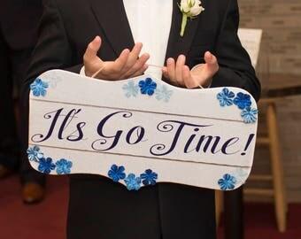 Ring Bearer Sign, It's Go Time, Wedding
