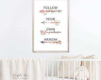 Art Print - Follow Your Own Arrow (W00003)