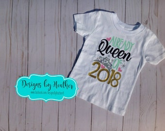 New Year's Shirt - Toddler and Youth - Queen of 2018 T-Shirt - Kid's New Year's Shirt