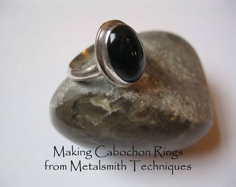 Metalsmith Tutorial: Making Cabochon Rings Using Metalsmith Techniques, Metalworking