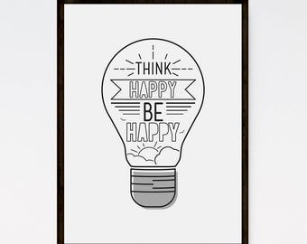 Think Happy Be Happy sign, Motivational Print, Modern Typography, Happy Art, Modern Wall Art, Line Art, Grey Wall Art, Typography Art Print