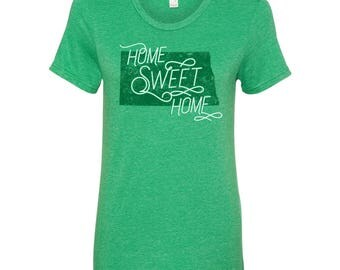 North Dakota Home Sweet Home - State Pride Womens Ringspun T Shirt - Heather Green