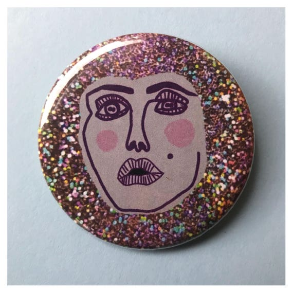 "2.25"" Pinback Button - Glitter Face Eyes Woman Beauty Large Pinback Button - Handmade Weird Round Pin - Glittery Tumblr Trendy Accessories"