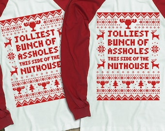 """New """"Jolliest Bunch of Assholes This Side of the Nuthouse"""" Baseball Style Unisex Long Sleeved Shirts for Christmas, Griswold Family Fans"""