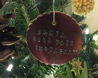 Santa Sees Your Instagram Ornament