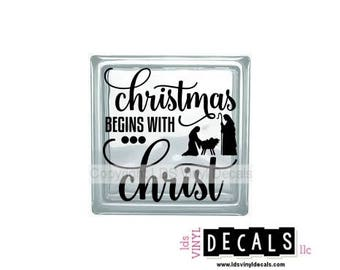Christmas BEGINS WITH Christ - Nativity Vinyl Lettering for Glass Blocks - Holiday Craft Decals - Baby Jesus