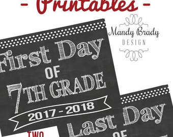 First Day of 7th Grade Printable Signs | Last Day of Seventh Grade Sign | Back to School 2017 | Instant Download | Chalkboard 7th Grade