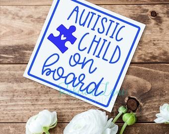 Autistic Child on Board | Vinyl Decal | Medical Alert | Awareness