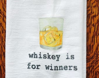 Funny tea towel: whiskey is for winners
