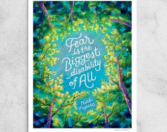"Nick Vujicic Print, ""Biggest Fear"" Quote, Disability, Blue & Green, Motivational, Daily Reminder, Trees, Chalkboard Art, 8x10, 11x14, 24x30"