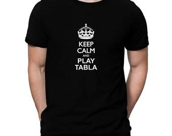 Keep Calm And Play Tabla T-Shirt