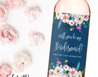 Will You Be My Bridesmaid Wine Label, Bridesmaid Proposal Wine Label, Bridesmaid Gift, Maid of Honor Wine Label