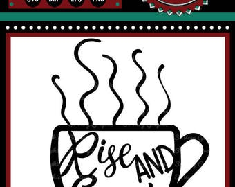 Rise & Grind Coffee Mug | Cutting File | Printable | svg | eps | dxf | png | Steaming | Java | Cafe | Home Decor | Stencil | Coffee House