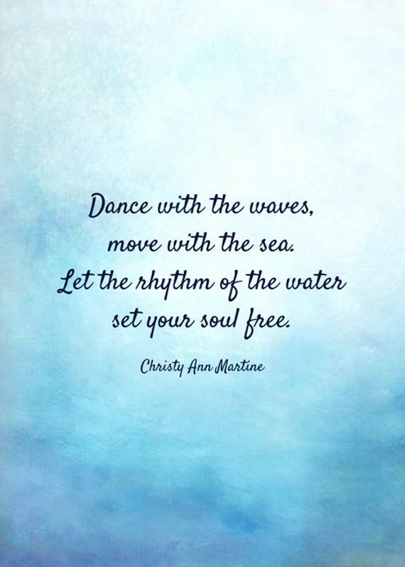 Beach Prints - Ocean Print Art - Beach Lover Gift - Boho Decor - Wall Art - Dance with the Waves Move with the Sea - Christy Ann Martine