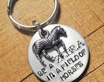 Zebra Keychain - Zebra Gift - Unique Gift - Be Unique - Stand Out - Zebra Key Ring - Encouragement - Zebra Key Chain