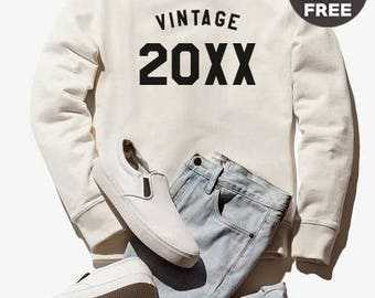 Vintage Sweatshirt 20xxth birthday gifts custom sweatshirt funny birthday gifts shirt oversized jumper sweatshirt women sweater men tshirt