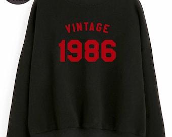 Vintage Sweatshirt 32nd birthday for gift sweater 1986 sweatshirt pullover sweatshirt crewneck sweater birthday sweatshirt women sweater men
