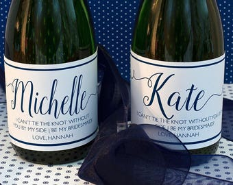 Mini Champagne Bottle Label Bridesmaid Gift - Bridesmaid Mini Wine Label - I Can't Tie the Knot Without You - Maid of Honor Champagne Label