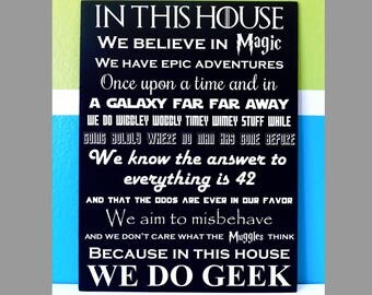 In This House we do Geek Canvas Art